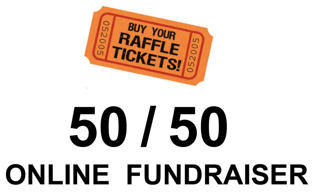 Online 50/50 Museum FundRaiser – Draw Date August 31, 2021